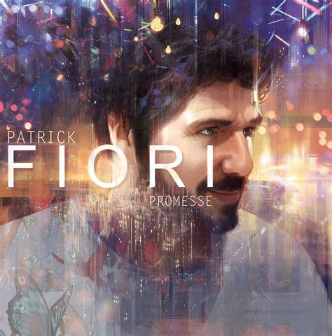 fiori le fiori fiori nouvel album quot promesse quot