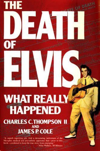 that i died books the of elvis what really happened by charles c