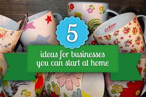ideas  businesses   start  home talented