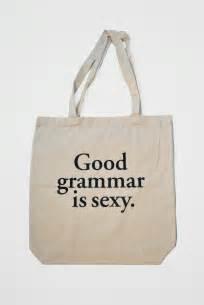 good grammar is sexy tote bag studio nico shop