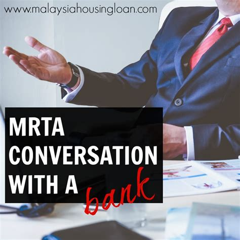 housing loan from bank mrta conversation with a bank malaysia housing loan