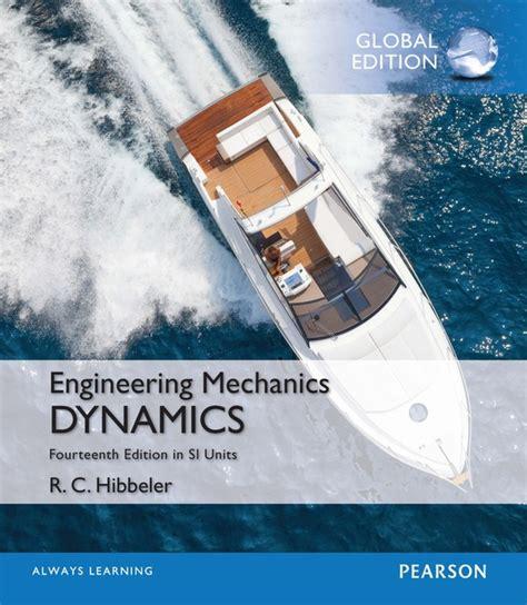 Engineering Mechanics Dynamics engineering mechanics dynamics in si units global