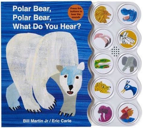 polar bear polar bear what do you hear sound book