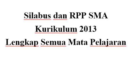 Kimia Kls 2 Sma Kurikulum 2013 Revisi 2017 silabus dan rpp sma kurikulum 2013 revisi 2017 2018 lengkap guru keguruan