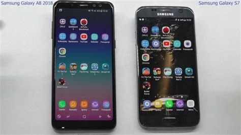 Samsung A8 Vs S7 Edge samsung galaxy a8 2018 vs samsung galaxy s7 speed test