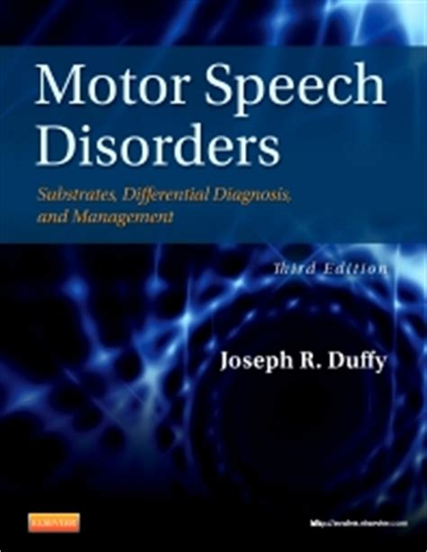 motor speech disorders duffy pdf motor speech disorders 3rd edition joseph duffy isbn