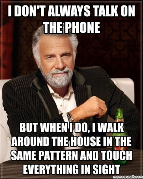 Talking On The Phone Meme - i don t always talk on the phone