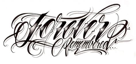 tattoo font producer quot forever remembered quot custom script lettering for a tattoo