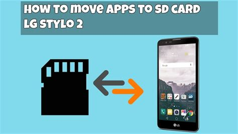 how to make apps go to sd card how to move apps from phone to sd card lg stylo 2 hd