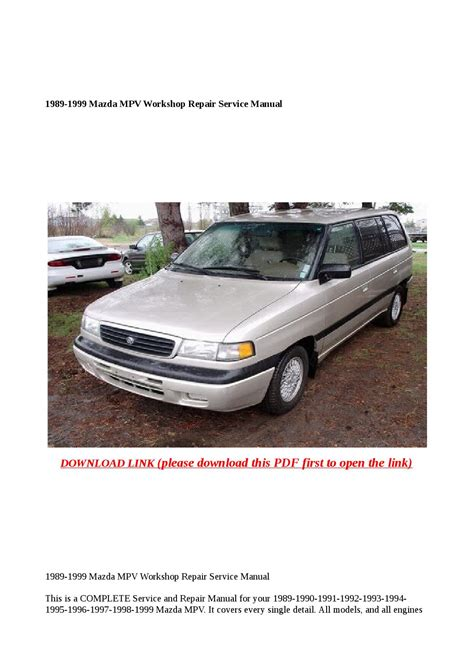 service repair manual free download 1989 mazda b2600 instrument cluster 1989 1999 mazda mpv workshop repair service manual by xiumin issuu
