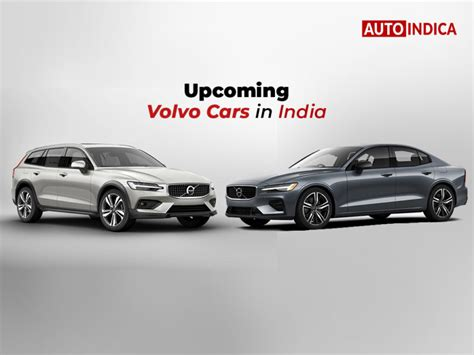 Upcoming Volvo 2020 upcoming volvo in india 2019 2020 autoindica