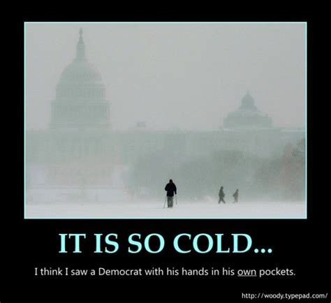 cold weather funny on pinterest nice have u saw any democrat funniest cold weather