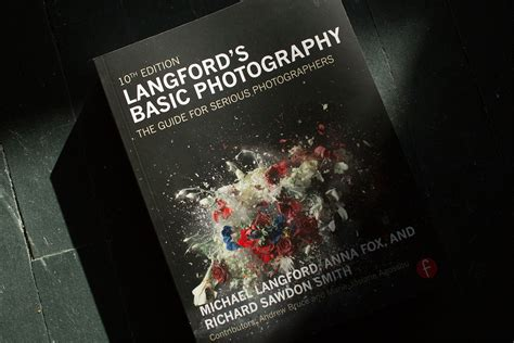 langfords basic photography the langford s basic photography 10th edition