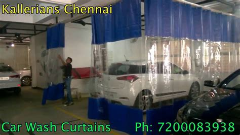 Car Wash Curtains Chennai Youtube