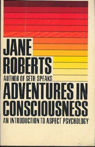 Adventures In Consciousness An Introduction To Aspect