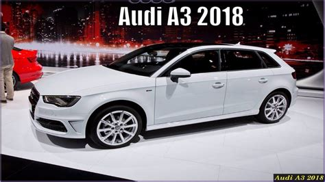 new audi a3 sportback 2018 new audi a3 2018 sportback e design specs and review