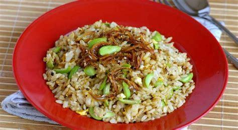 Kompor Untuk Nasi Goreng gurihnya nasi goreng ikan asin petai untuk makan siang