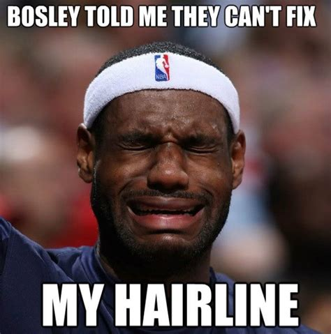 Lebron James Hairline Meme - tears the 50 meanest lebron james hairline memes of all