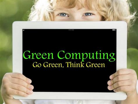 Green Computing Research Project Essays by 1000 Images About Green Computing On Computers The Office And Paper