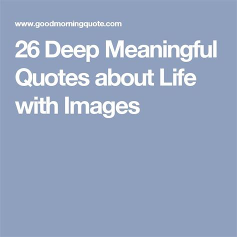 Meaningful Quotes About And With Images 25 beste idee 235 n meaningful quotes op
