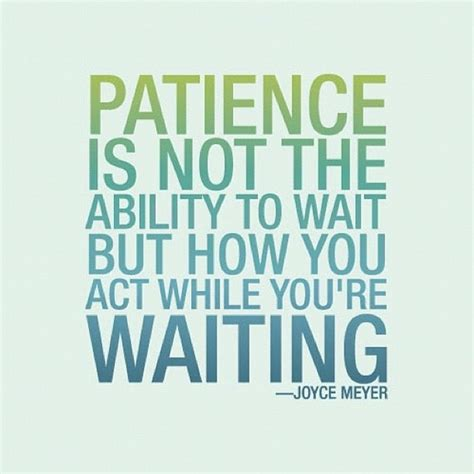 Patience Quotes Patience With Others Quotes Quotesgram