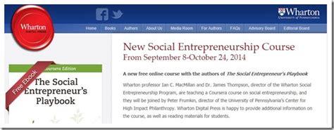 Mba Social Entrepreneurship Syllabus by Wharton S Free Course On Social Entrepreneurship
