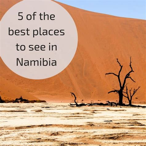 5 of the best places to see in namibia