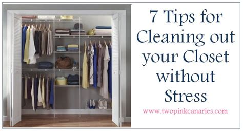 the great closet clean out tips for your move 7 tips for cleaning out your closet without stress two