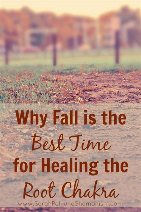 why fall is the best season chakras with the seasons why fall is the best time for