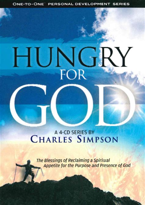hungry for his presence the and of spiritual renewal books hungry for god csm