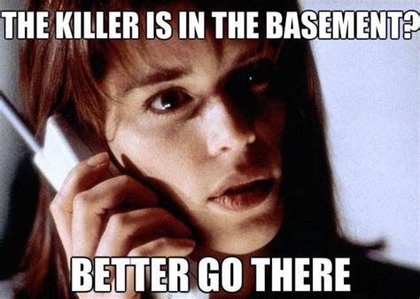 Movie Meme - funny quotes from horror movies quotesgram
