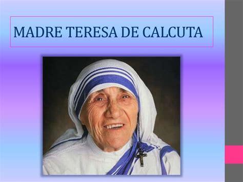 biografia de madre teresa de calcuta madre teresa premio madre teresa de calcuta