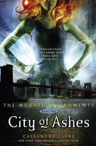 The Mortal Instruments City Of Ashes Clare city of ashes the mortal instruments 2 by clare
