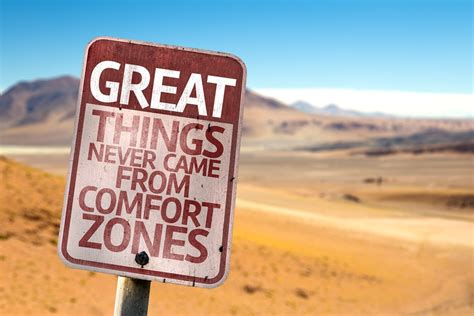 need comfort 10 reasons you need to leave your comfort zone
