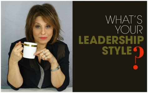 Whats Your Style With Mystylecom by Secrets To My Leadership Style Haver
