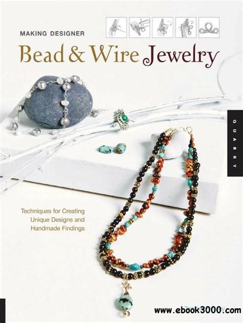 jewelry techniques designer bead and wire jewelry techniques for