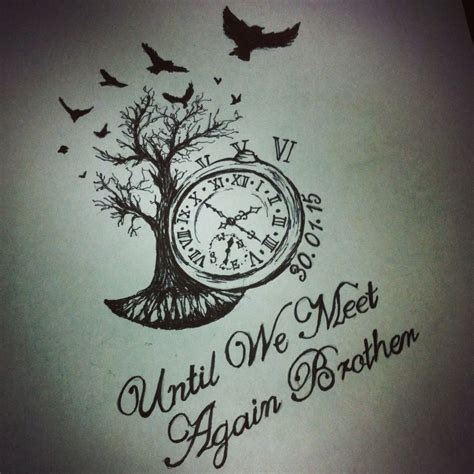 until we meet again tattoo tree of timepiece until we meet again design