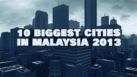 bid malaysia top 10 cities in malaysia 2013
