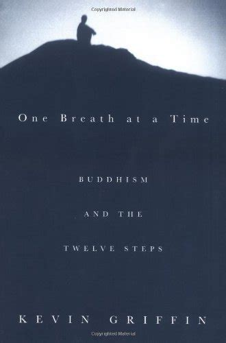 one breath at a time buddhism and the twelve steps books one breath at a time buddhism and the twelve steps