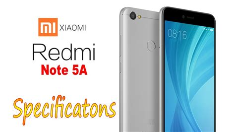 mi 5a mi redmi note 5a specifications and features
