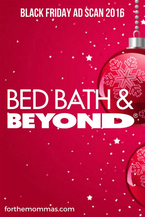 bed bath and beyond black friday ad bed bath beyond black friday ad 2016 ftm