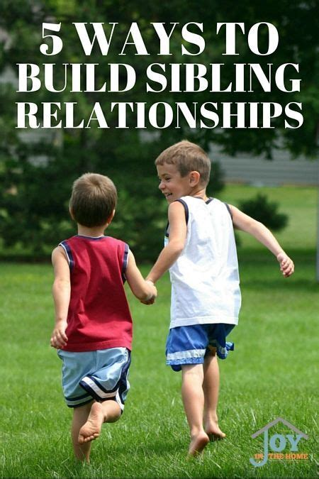 5 Ways To Find A Relationship With Your Future In by 5 Ways To Build Sibling Relationships Sibling
