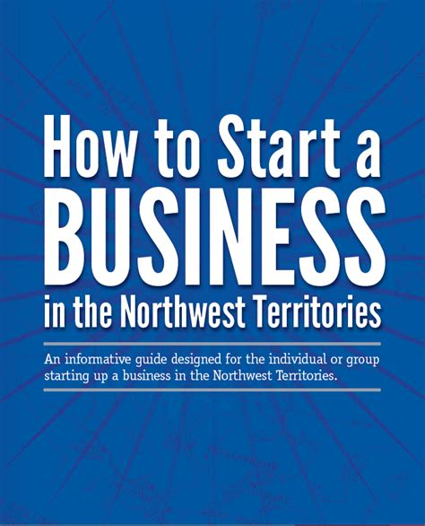 how to start a guide to starting a business in the nwt
