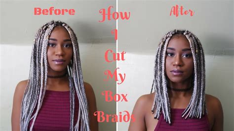 i cut my box braids and now the weave is comming loose how i cut my box braids youtube