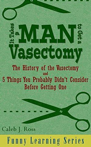 it takes one to one books it takes a to get a vasectomy the history of the