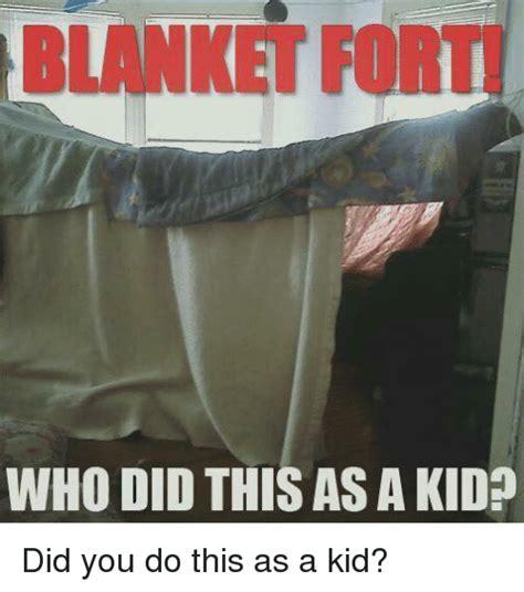 Blanket Fort Meme - blanket fort meme 28 images blanket fort blanket