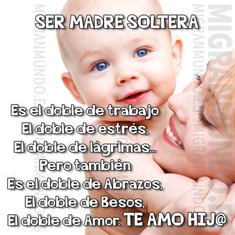 imagenes de amor para los hijos madre soltera quotes quotesgram
