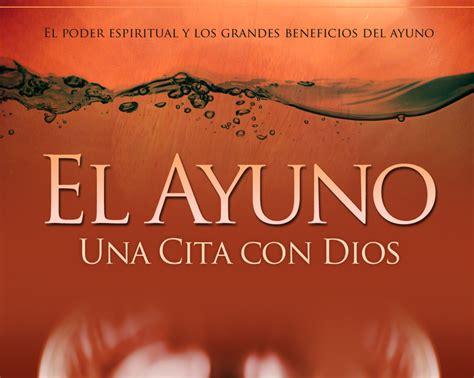 Imagenes Biblicas Sobre El Ayuno | el ayuno una cita con dios hashdoc