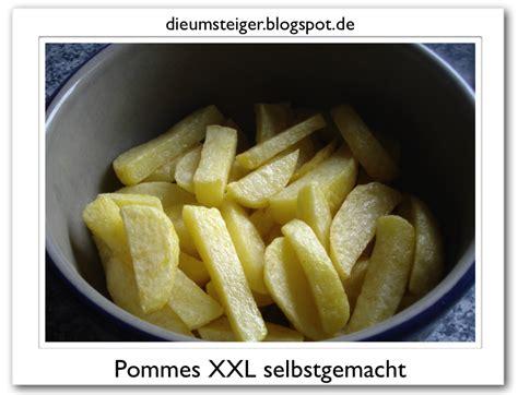 Alles Auf Sich Beziehen by Die Umsteiger Weg Vom Fleisch Pommes Selbstgemacht