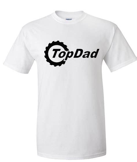 T Shirt Topdad top topgear logo graphic t shirt supergraphictees